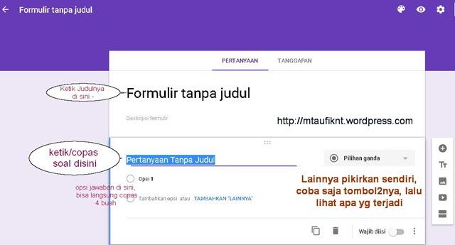 Membuat Soal Dan Penilaian Online Dengan Google Form Taufik S Weblog